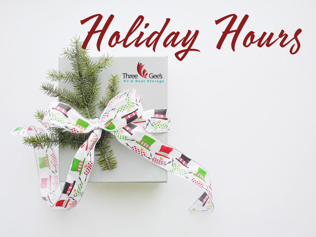 Holiday Hours for Three Gee's Storage